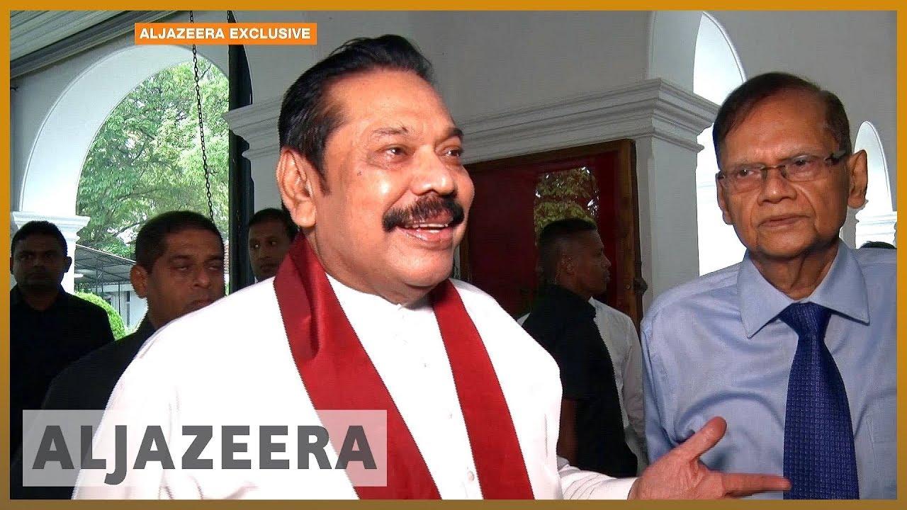 ?? Sri Lanka crisis: Rajapaksa says his appointment is legitimate | Al Jazeera English