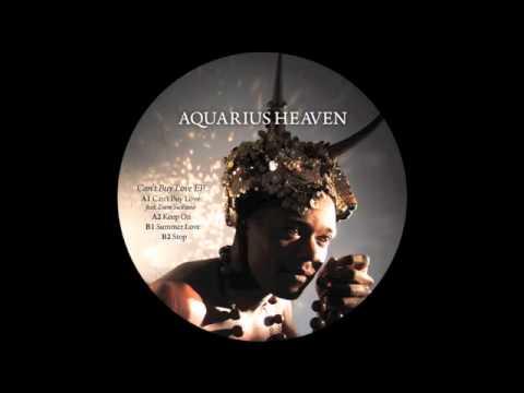 Aquarius Heaven - Keep On