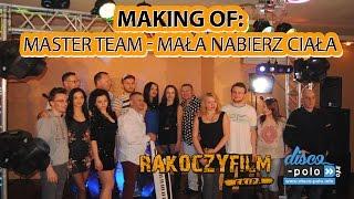 Making of: Master Team - Mała nabierz ciała (Disco-Polo.info)