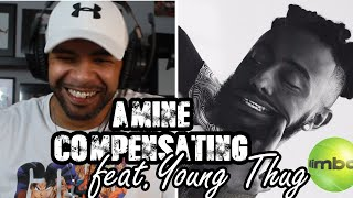 Amine ft. Young Thug-Compensating REACTION