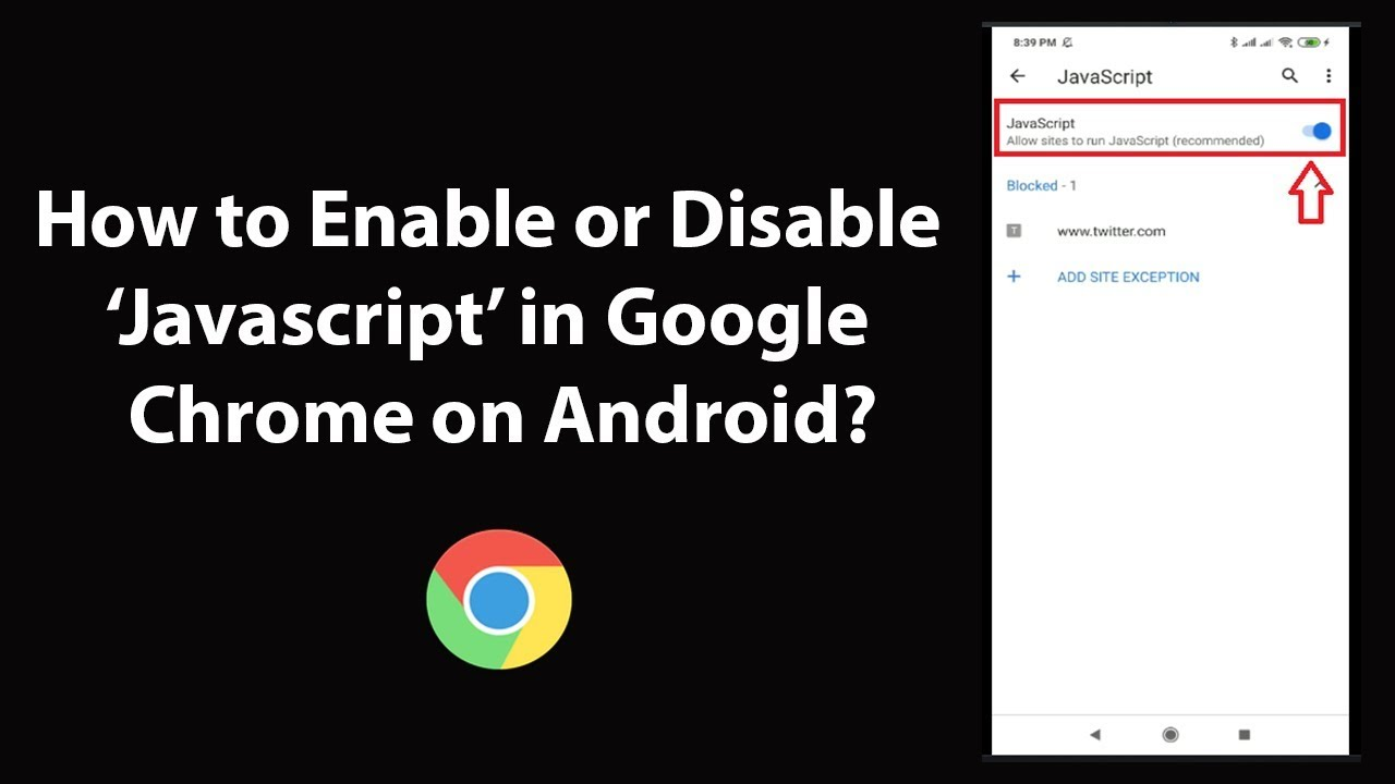 How to Enable or Disable Javascript in Google Chrome on Android?