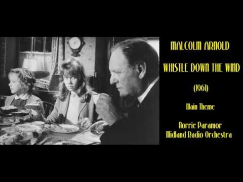 Malcolm Arnold: Whistle Down the Wind (1961) Main Theme [Paramor-Midland RO]