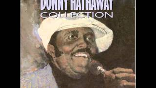 Donny Hathaway - The closer I get to you (duet with Roberta Flack)