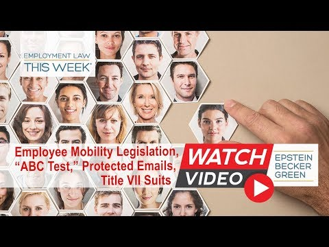 Employment Law This Week® - Episode 116 - Week of May 7, 2018