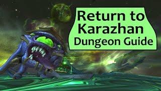 return to karazhan legion mythic dungeon boss guide
