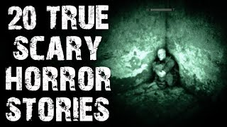 20 TRUE Disturbing & Terrifying Horror Stories | (Scary Stories)