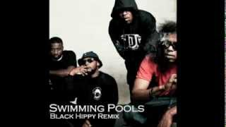 Swimming Pools (Drank) BLACK HIPPY REMIX [Ab-Soul, Schoolboy Q, Jay Rock, Kendrick Lamar]
