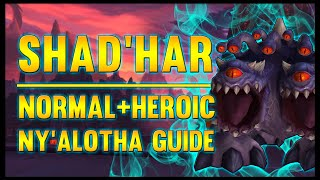 Shad'har the Insatiable Normal + Heroic Guide - FATBOSS