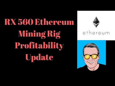 RX 560 Ethereum Mining Rig Profitability Update