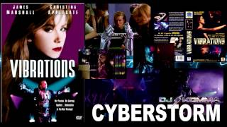 CYBERSTORM from Vibrations Film