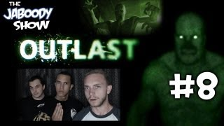 Outlast - Part 8 - The Jaboody Show