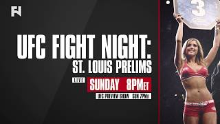 UFC Fight Night St. Louis Prelims, Pre & Post-Show LIVE Sun., Jan. 14 on FN Canada