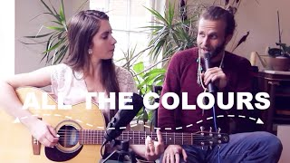 all the colours wasted by angus julia stone cover by jessica allossery nate maingard
