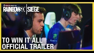 Rainbow Six Siege: To Win It All Documentary | Official Trailer | Ubisoft [NA]
