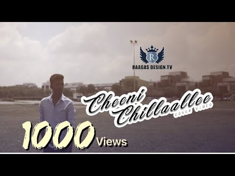 CHEENI CHILLAALLEE -  Cover Video Song by...