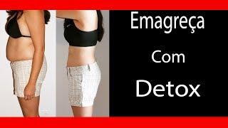 Emagreça com DETOX - Perca peso e veja os resultados ja na PRIMEIRA SEMANA - Desafio Detox