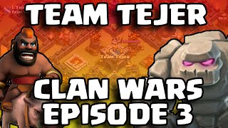 Clash of Clans [Team Tejer Clan Wars Vlog Episode 3 - The Closest War In The World!]