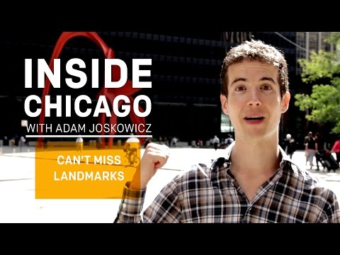 Can't Miss Landmarks - Inside Chicago With Adam Joskowicz