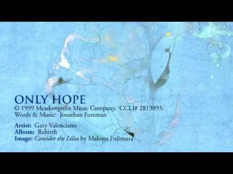 Only Hope - Gary Valenciano