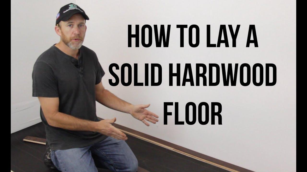 How To Install A Solid Hardwood Floor Reallycheapfloors Com