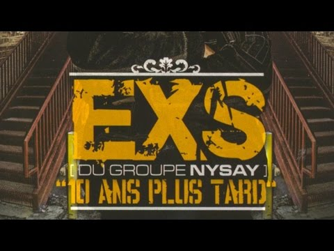 Exs - 10 Ans Plus Tard (album entier)