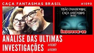 Análise das últimas investigações do Caça Fantasmas Brasil #1090