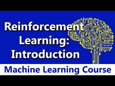 Machine Learning #83 Reinforcement Learning: Introduction