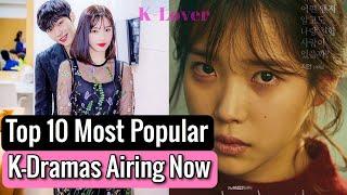 Top 10 Most Popular Korean Dramas Airing Now