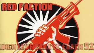 SERIE RED FACTION - JOGOS LEVES PARA PCS FRACOS #53
