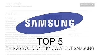 5 Things You Didnt Know About Samsung