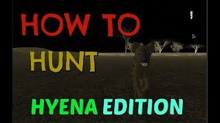 Wild Savannah Hyena Hunting | HOW TO HUNT HYENA EDITION | Roblox Wild Savannah
