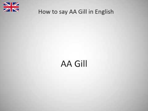 How to say AA Gill in English?
