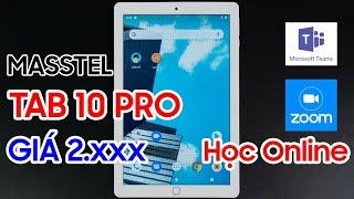 Masstel Tab 10 Pro - Giải pháp học online mua dich hiệu quả | Máy tính bảng chính hãng giá siêu rẻ