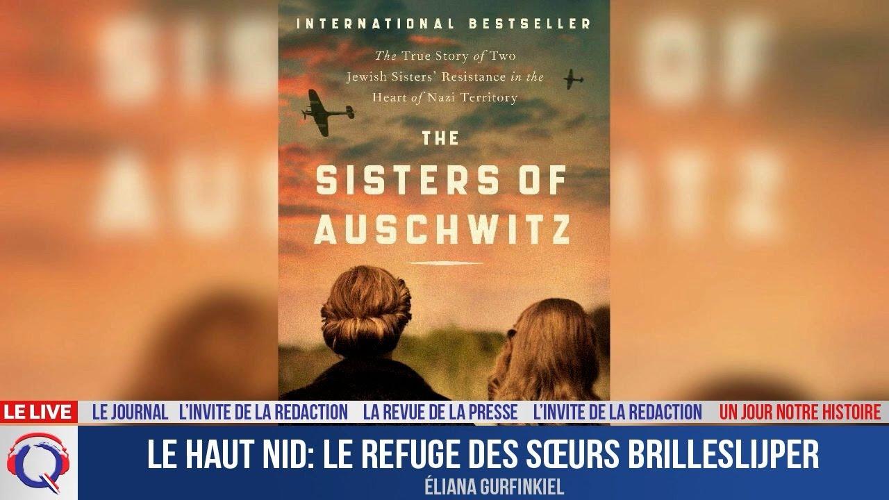 Le Haut nid: le refuge des sœurs Brilleslijper - Un jour notre Histoire du 5 septembre 2021