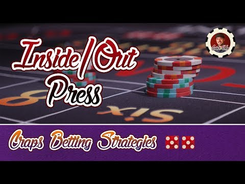 Press Place Bets - Craps Betting Strategy