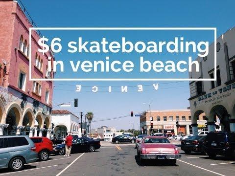 $6 Skateboarding in Venice Beach