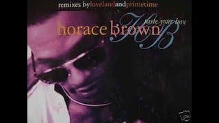 Horace Brown TASTE YOUR LOVE Ballad Remix
