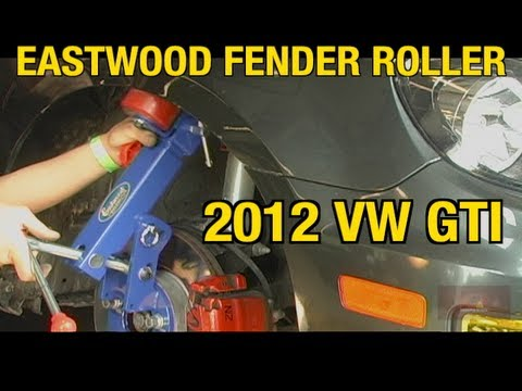 How To Roll Fenders with the Eastwood Fender Roller on a 2012 VW GTI