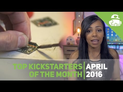 Top Kickstarters of the Month - April 2016