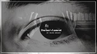 Dorian's Lament by Mark Brady Official Video