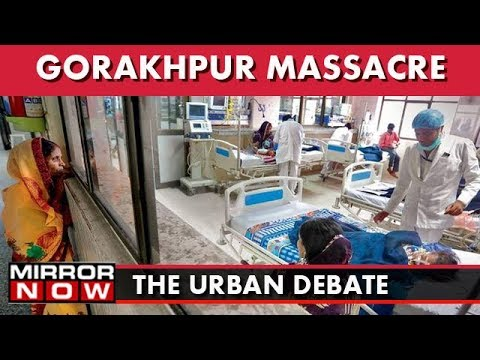 Primary health care centres shut in Gorakhpur – The Urban Debate (August 18)