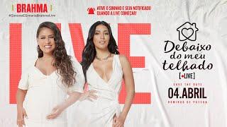 Simone e Simaria - LIVE Debaixo Do Meu Telhado