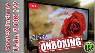 2018 - TechRozana - Unboxing Review Of TCL L32D2900 32 Inch Best LED TV HD Ready Price Hindi India