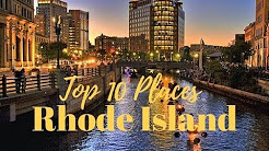 Top 10 Best Places to Visit in Rhode Island