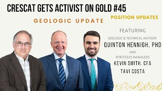 Crescat Gets Activist on Gold \u0026 Silver #45 Geologic Cut - Retrospective Updates Day
