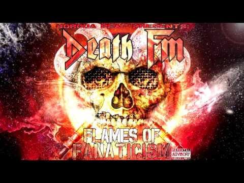 Death FM - Flames Of Fanaticism [Full Album] (Prod. by BorodaBeat) [2016]