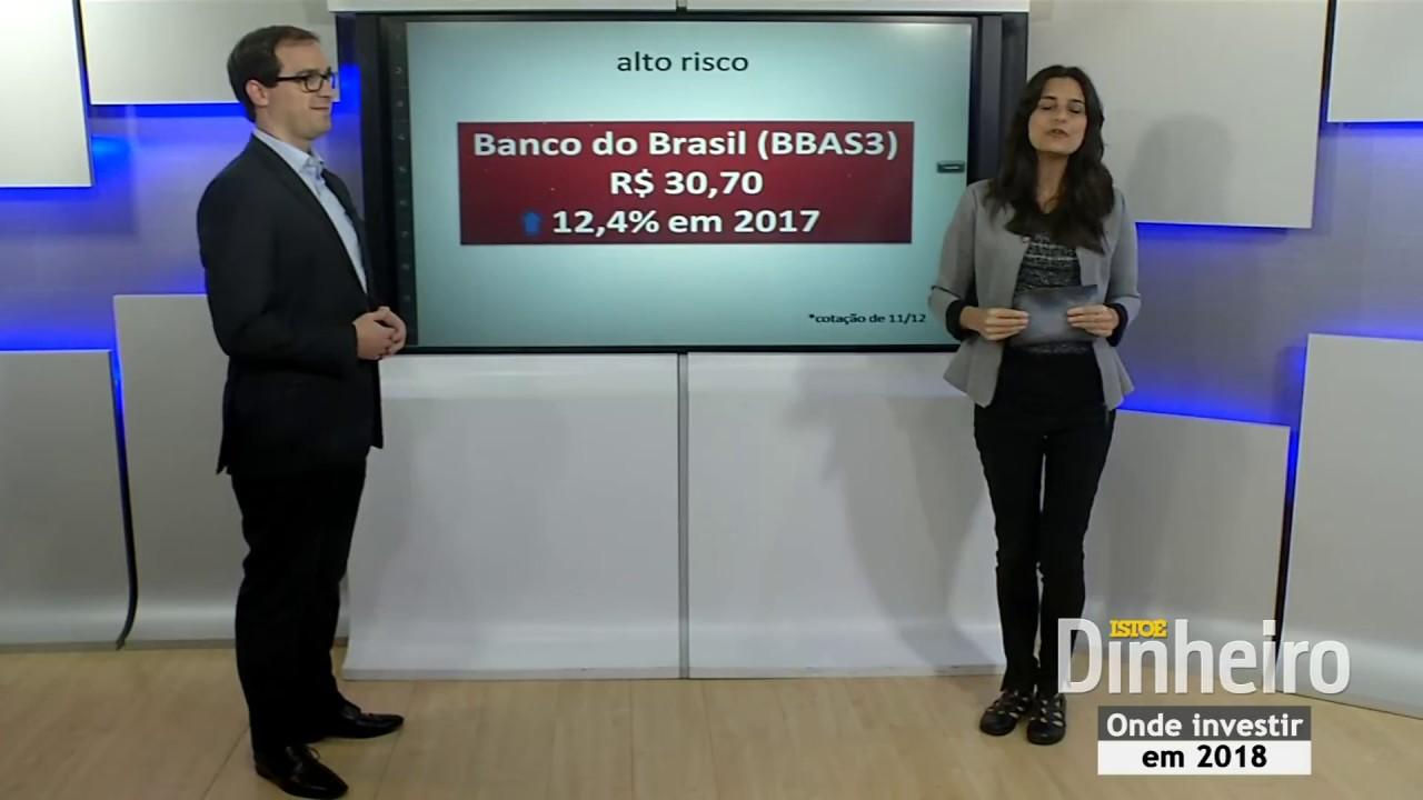 419e8c8be Três ações de alto risco para comprar em 2018 - ISTOÉ DINHEIRO