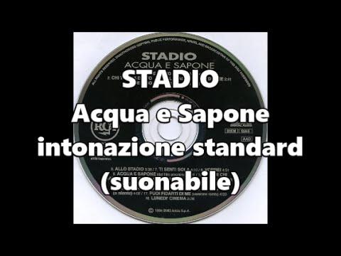Acqua e Sapone - Stadio (440hz + TESTO)