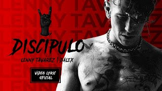 Lenny Tavárez, Dalex - Discípulo (Official Lyric Video)