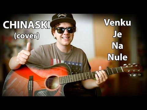 CHINASKI - Venku je na nule (COVER) - nEscafeX